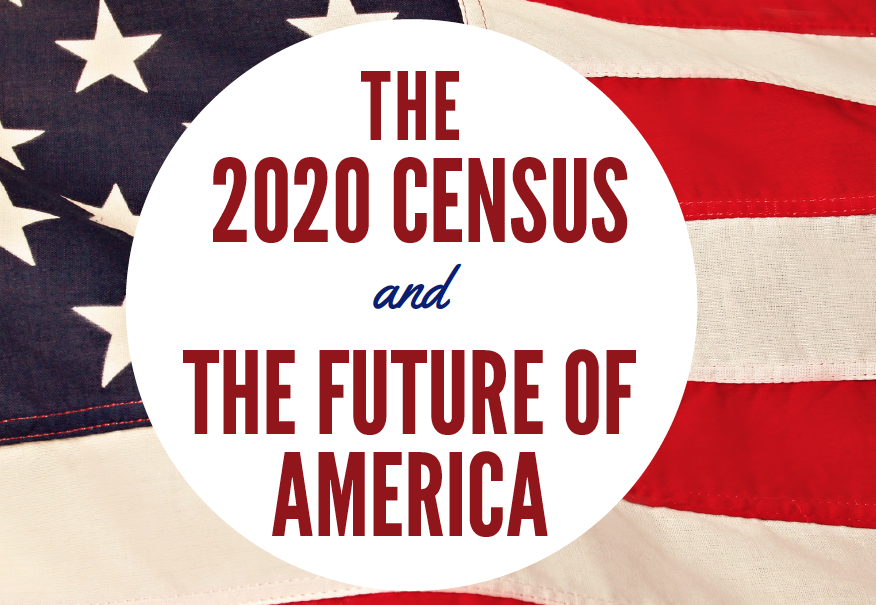 2020 Census and the Future of America